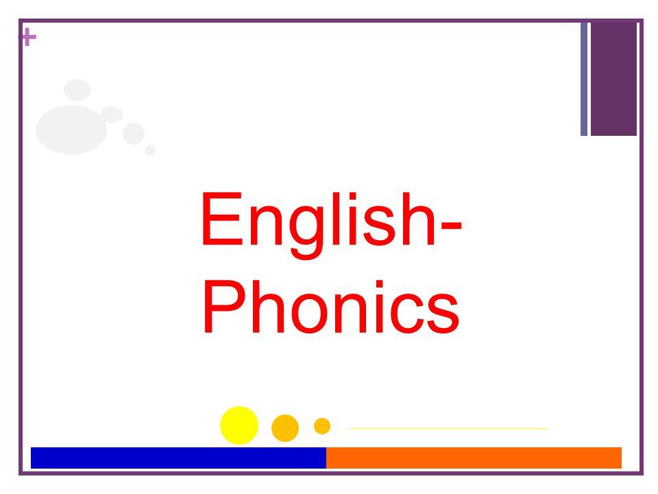 + English- Phonics