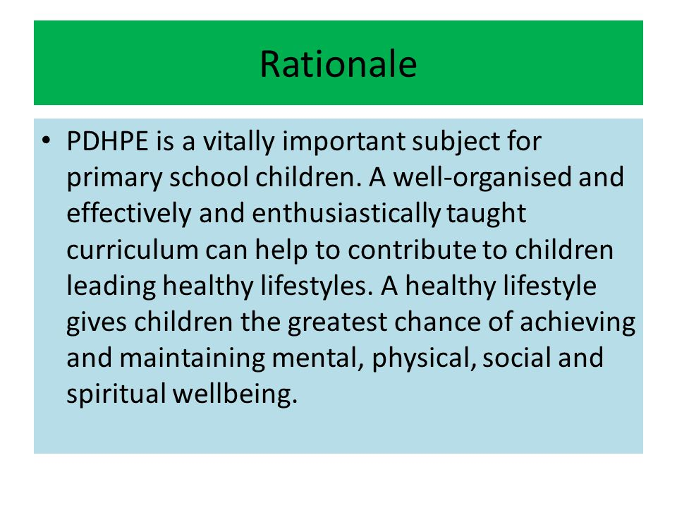 Rationale PDHPE is a vitally important subject for primary school children.