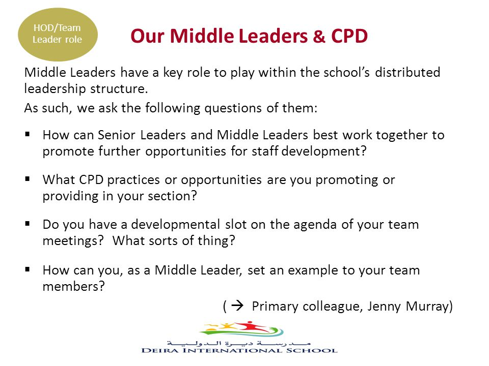 Our Middle Leaders & CPD Middle Leaders have a key role to play within the school's distributed leadership structure.