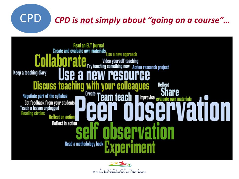CPD is not simply about going on a course … CPD