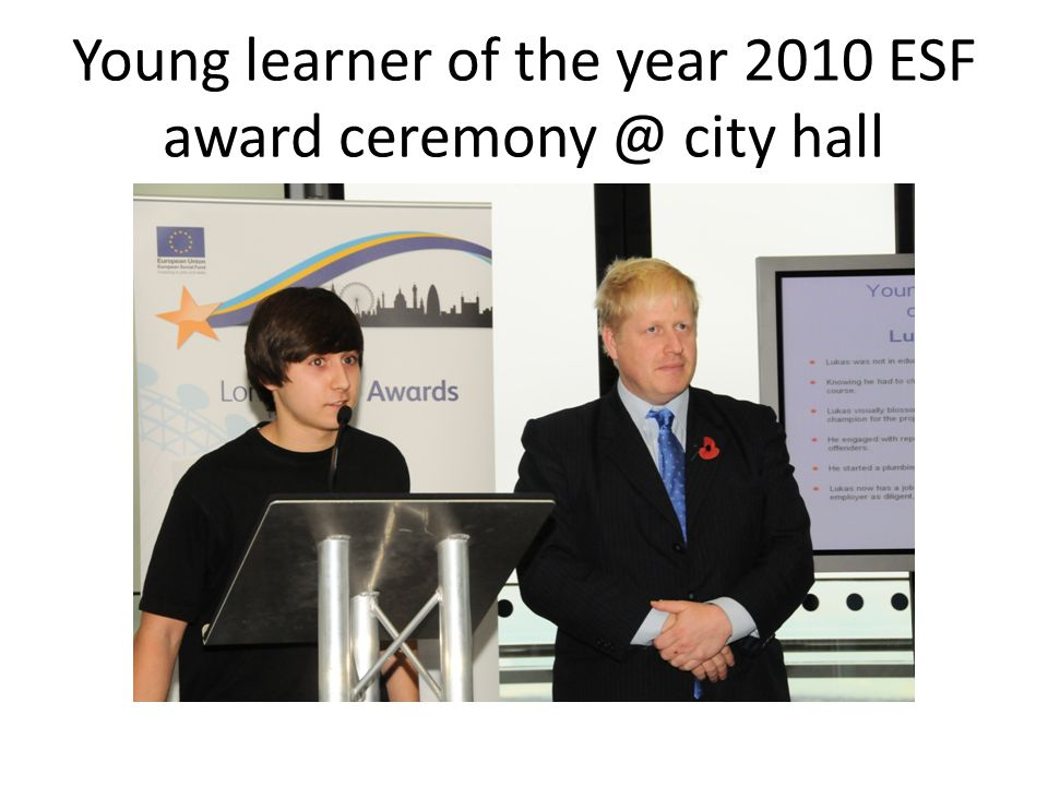 Young learner of the year 2010 ESF award ceremony @ city hall