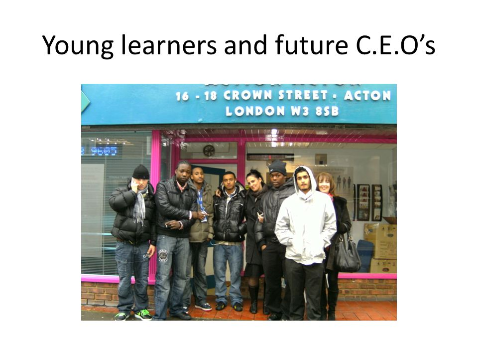 Young learners and future C.E.O's