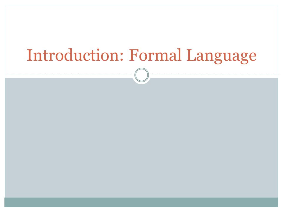 What is formal language.