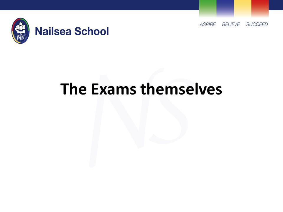The Exams themselves