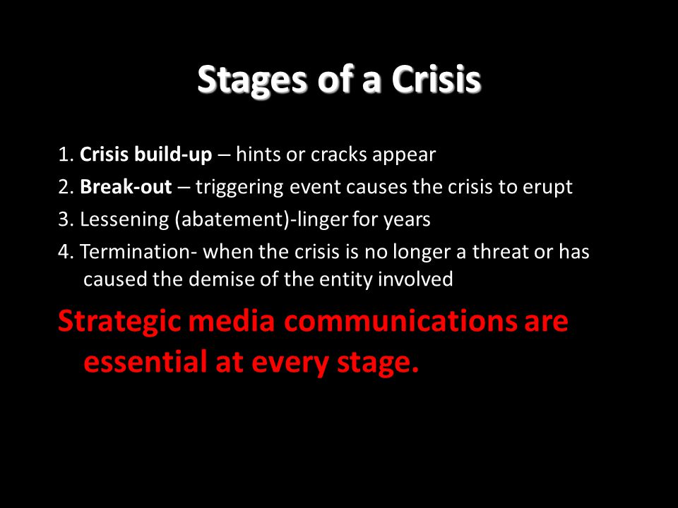 Planning for a crisis Prepare contingency plans in advance Crisis management team members should be the only the people who speak to the media Give accurate and correct information because manipulating information can backfire Action plans should consider both the short term and long term