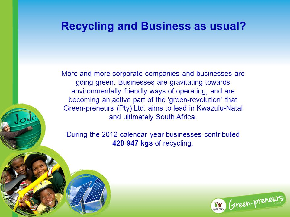 More and more corporate companies and businesses are going green.