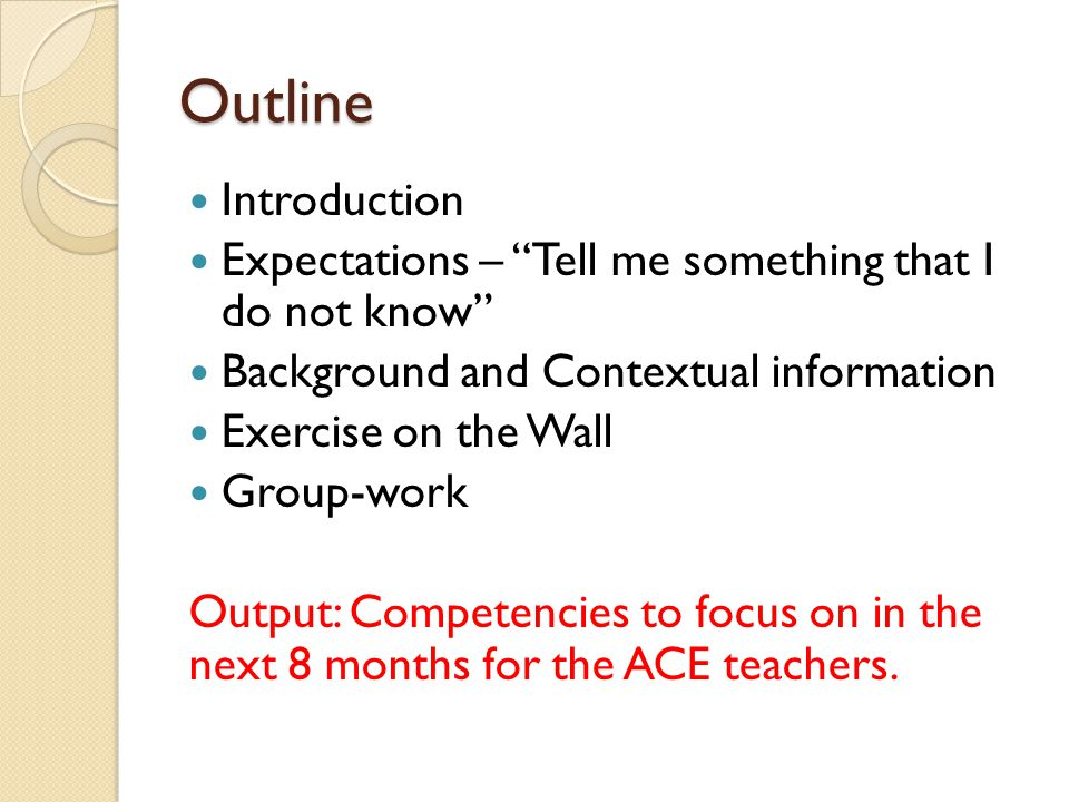 Additional comments of suggestions 43 Are there any additional comments or suggestions that the group has for validating the competency domain reviewed.