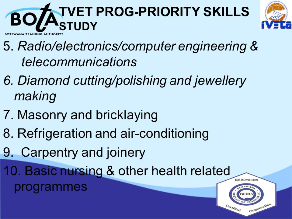 TVET PROG-PRIORITY SKILLS STUDY 5. Radio/electronics/computer engineering & telecommunications 6.