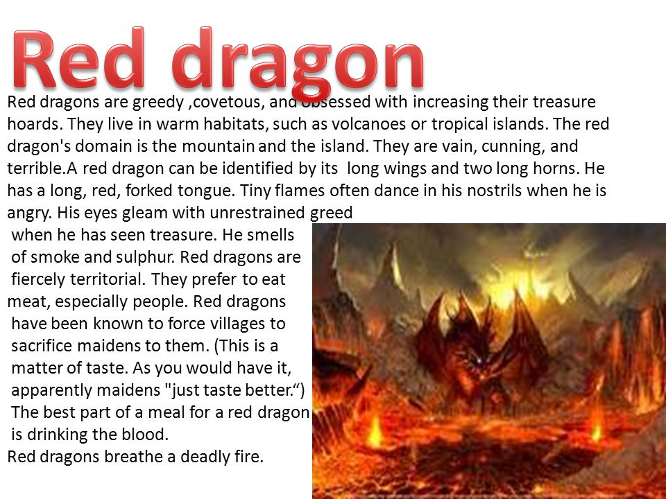 The green dragon is a belligerent creature and master of intrigue, politics, and backbiting.