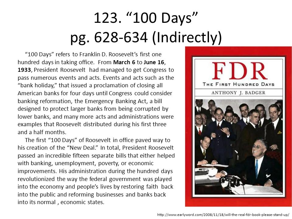 123. 100 Days pg. 628-634 (Indirectly) 100 Days refers to Franklin D.