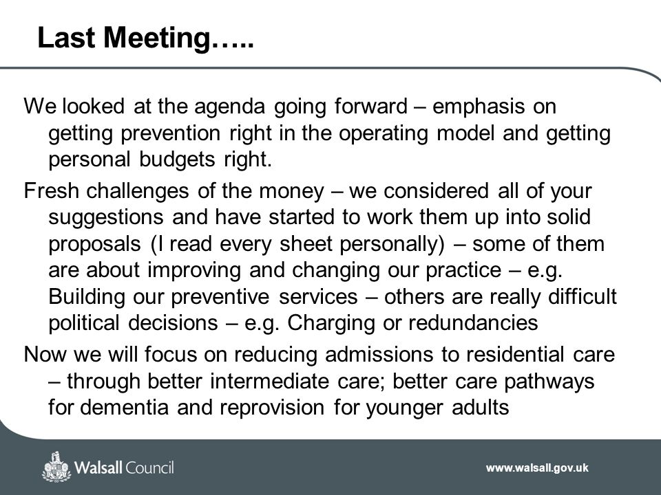 www.walsall.gov.uk Last Meeting…..