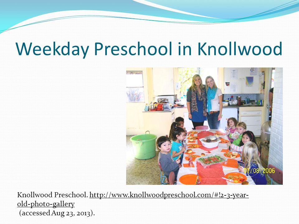 Weekday Preschool in Knollwood Knollwood Preschool. http://www.knollwoodpreschool.com/#!2-3-year- old-photo-galleryhttp://www.knollwoodpreschool.com/#