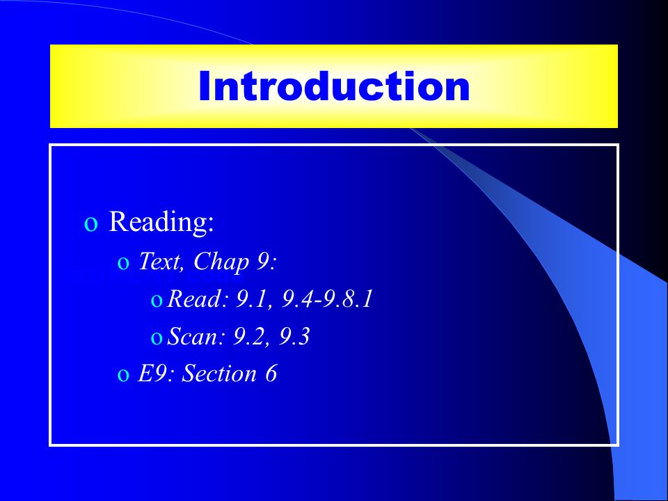 SEGMENT code Introduction oReading: oText, Chap 9: oRead: 9.1, 9.4-9.8.1 oScan: 9.2, 9.3 oE9: Section 6