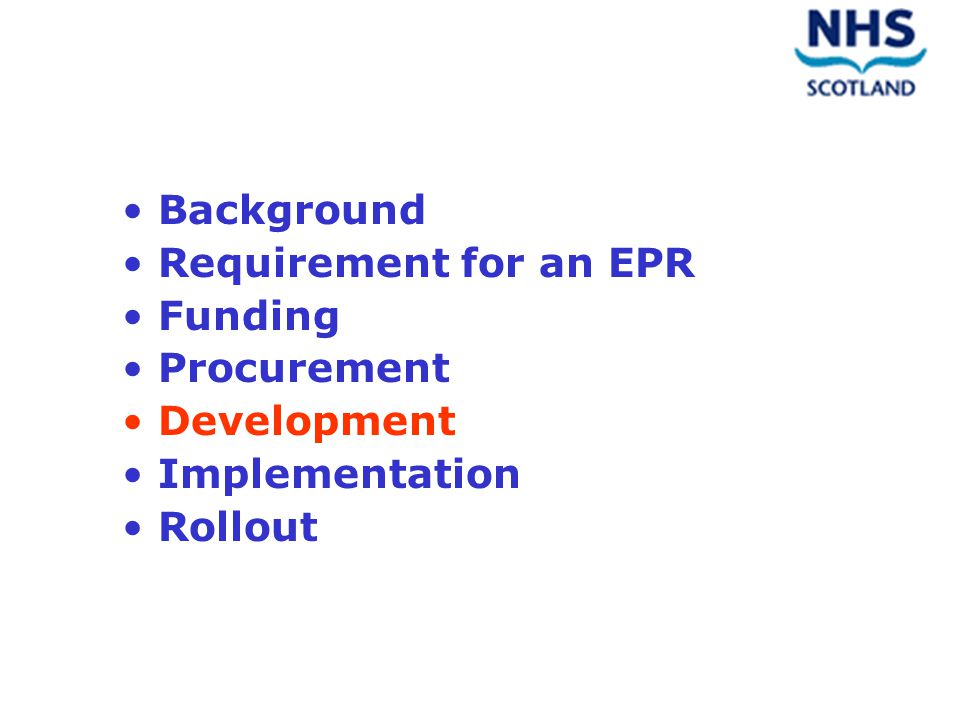 Background Requirement for an EPR Funding Procurement Development Implementation Rollout