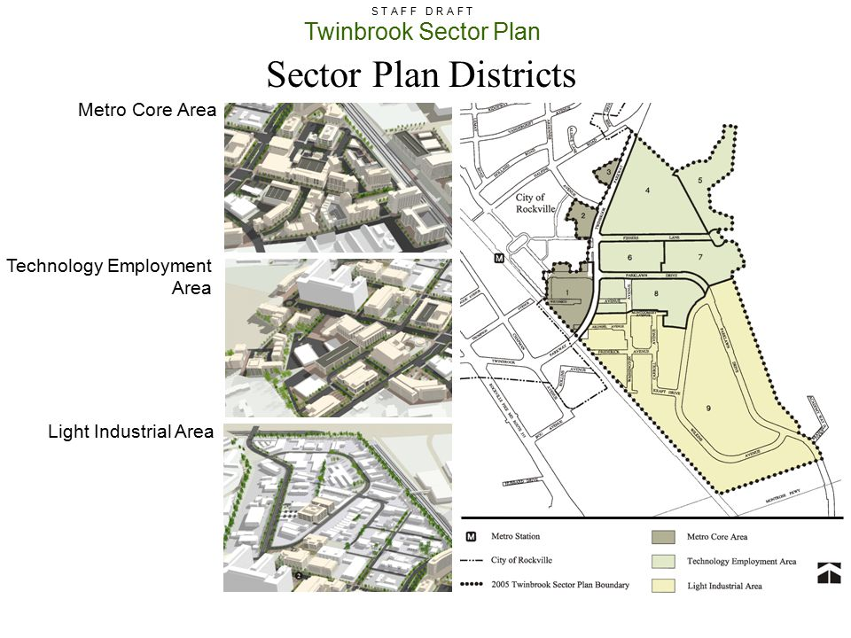 Twinbrook Sector Plan S T A F F D R A F T Metro Core Area Technology Employment Area Light Industrial Area Sector Plan Districts