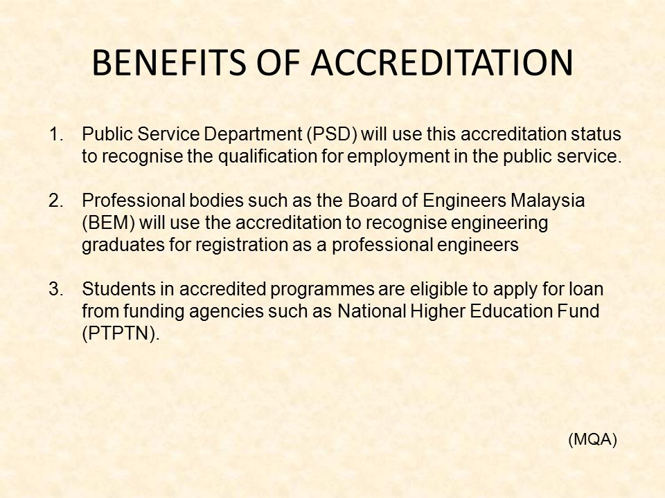 1.Public Service Department (PSD) will use this accreditation status to recognise the qualification for employment in the public service. 2.Profession