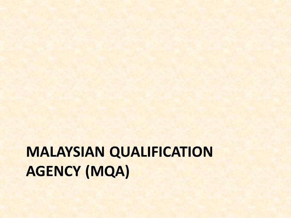 MALAYSIAN QUALIFICATION AGENCY (MQA)