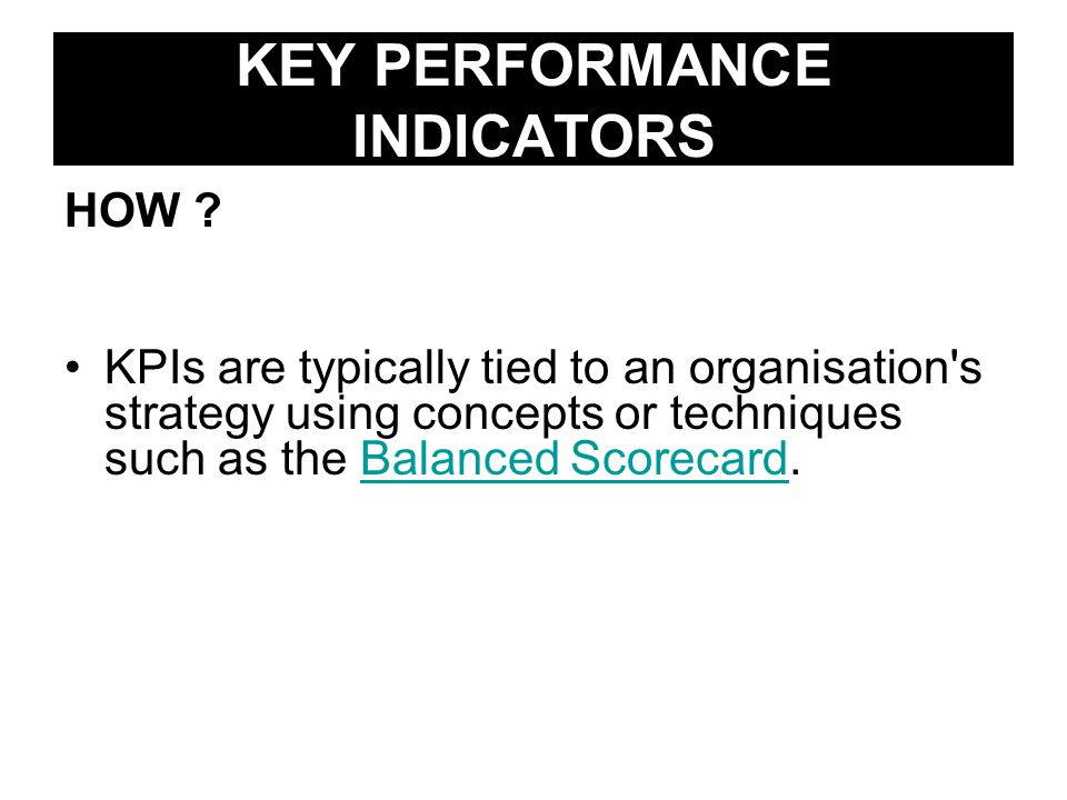 KEY PERFORMANCE INDICATORS HOW .
