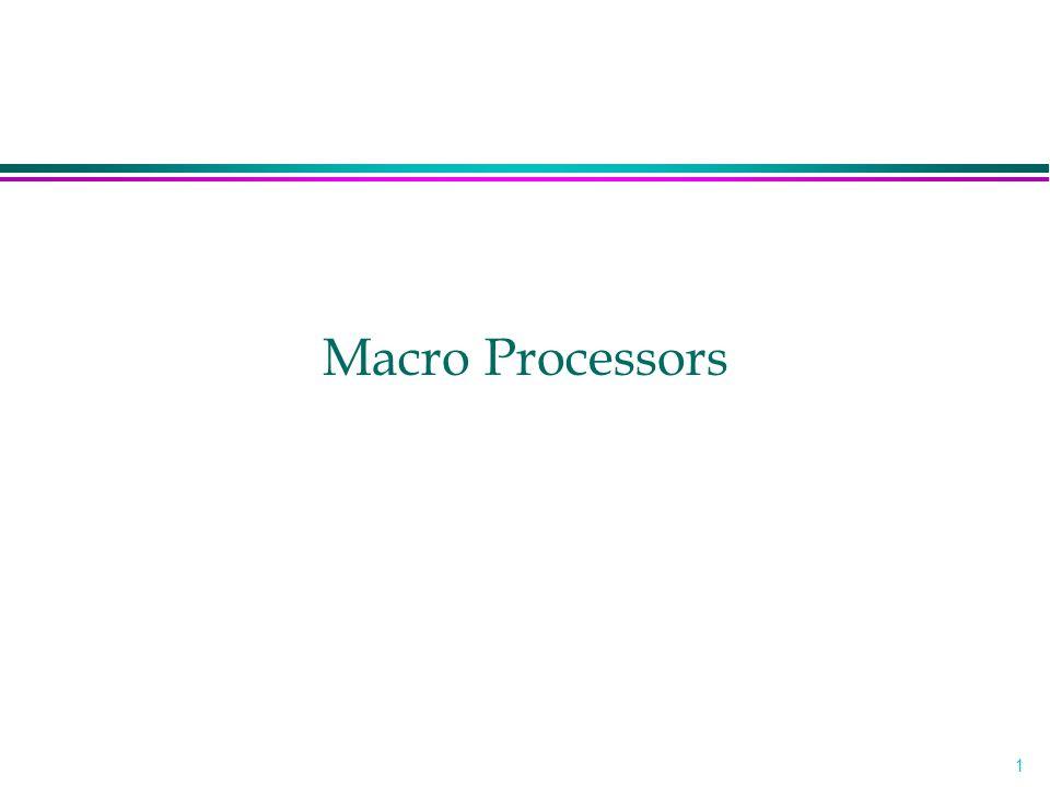 1 Macro Processors