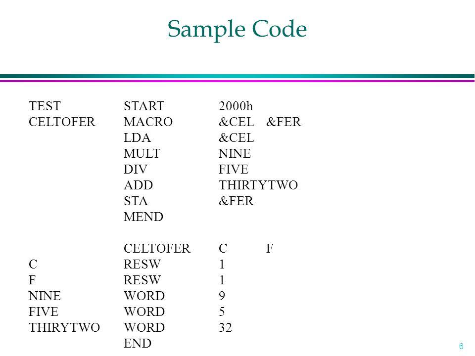 6 TEST START 2000h CELTOFERMACRO&CEL &FER LDA&CEL MULTNINE DIVFIVE ADDTHIRTYTWO STA&FER MEND CELTOFERCF CRESW1 FRESW1 NINEWORD9 FIVEWORD5 THIRYTWOWORD