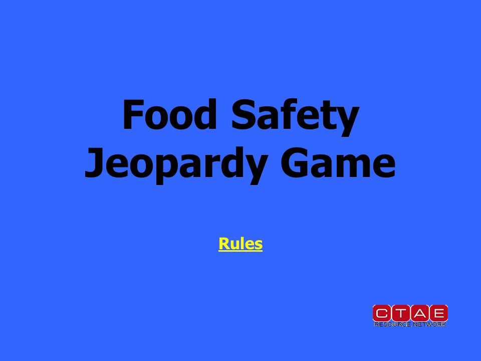 Food Safety Jeopardy Game Rules Rules