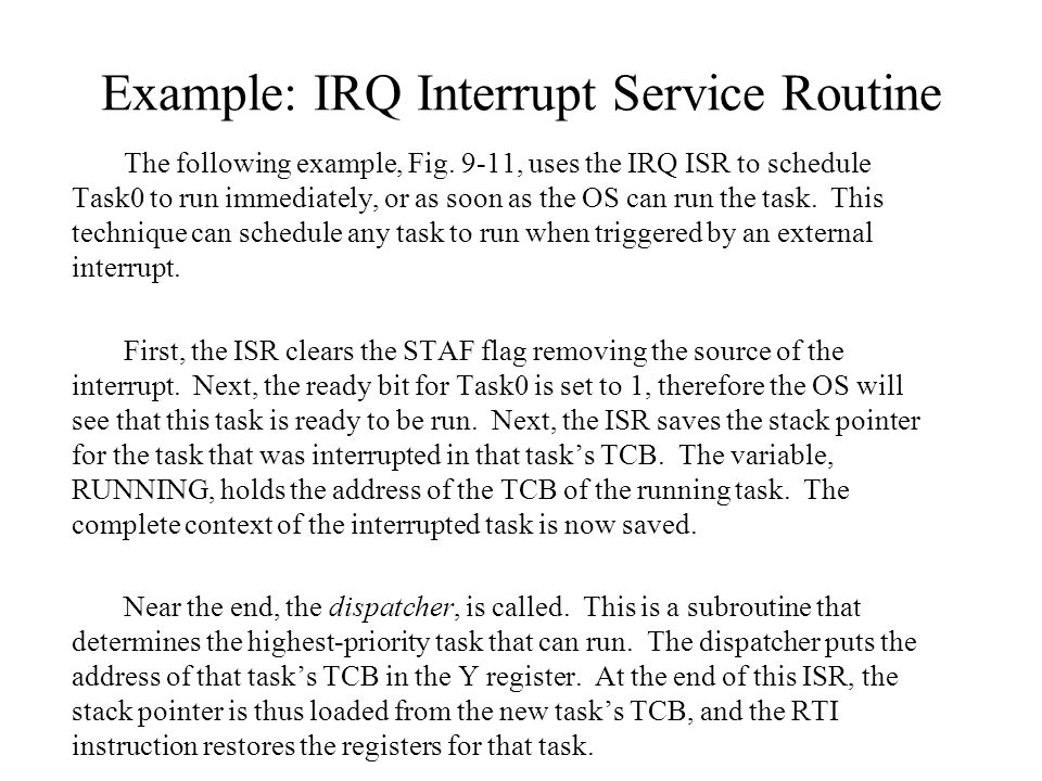 Example: IRQ Interrupt Service Routine The following example, Fig.