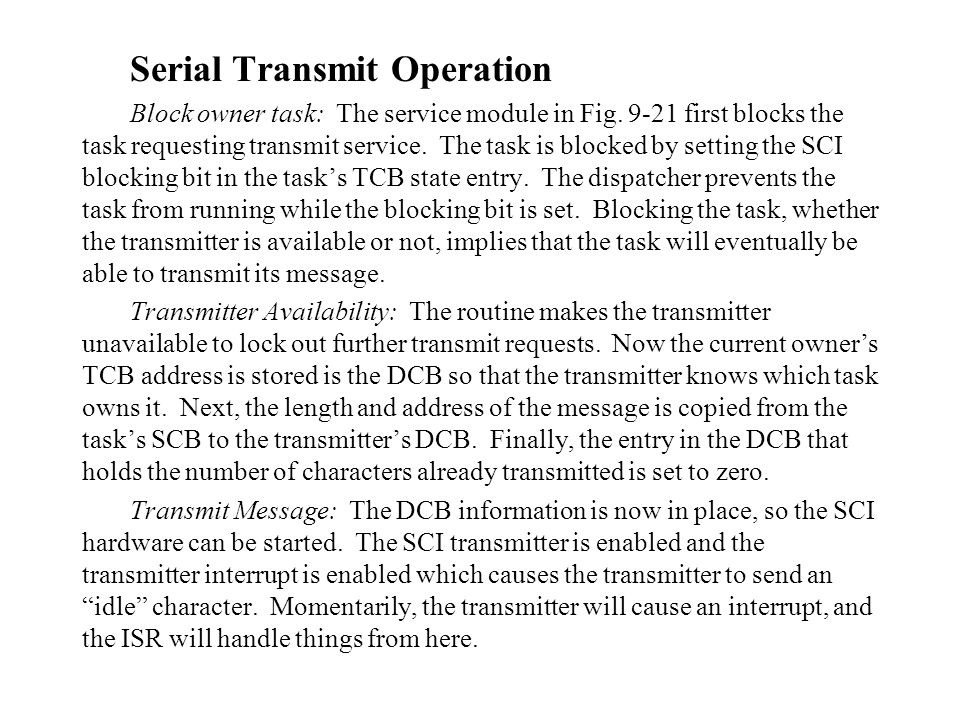 Serial Transmit Operation Block owner task: The service module in Fig.
