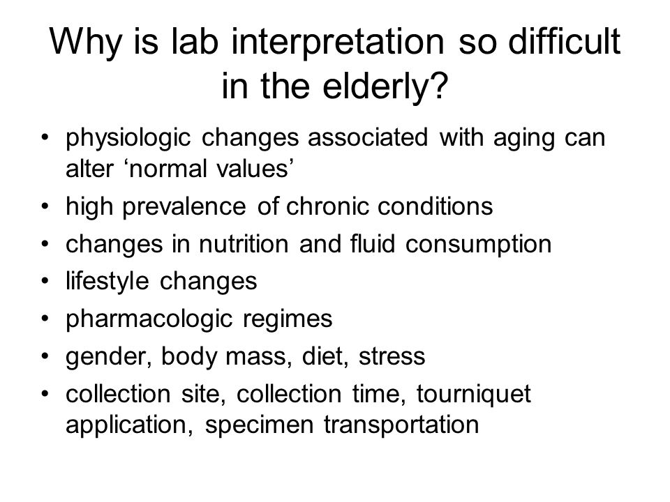 Why is lab interpretation so difficult in the elderly.