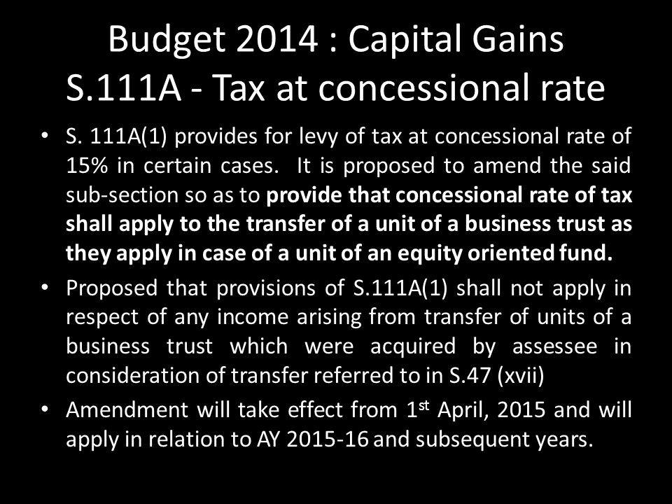 Budget 2014 : Capital Gains S.111A - Tax at concessional rate S.