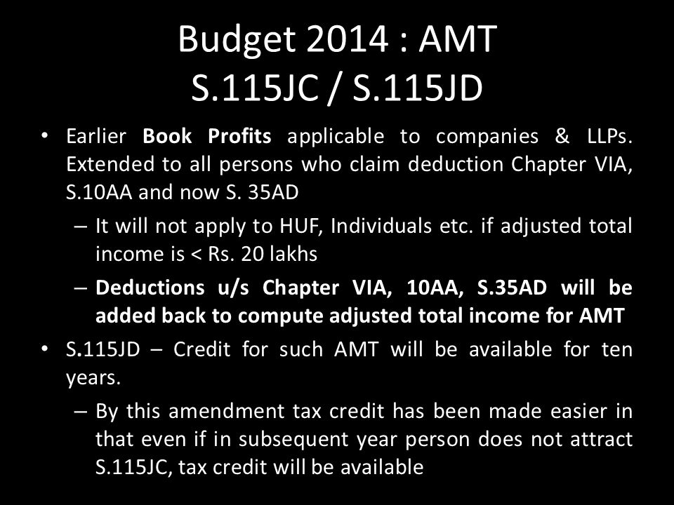 Budget 2014 : AMT S.115JC / S.115JD Earlier Book Profits applicable to companies & LLPs.