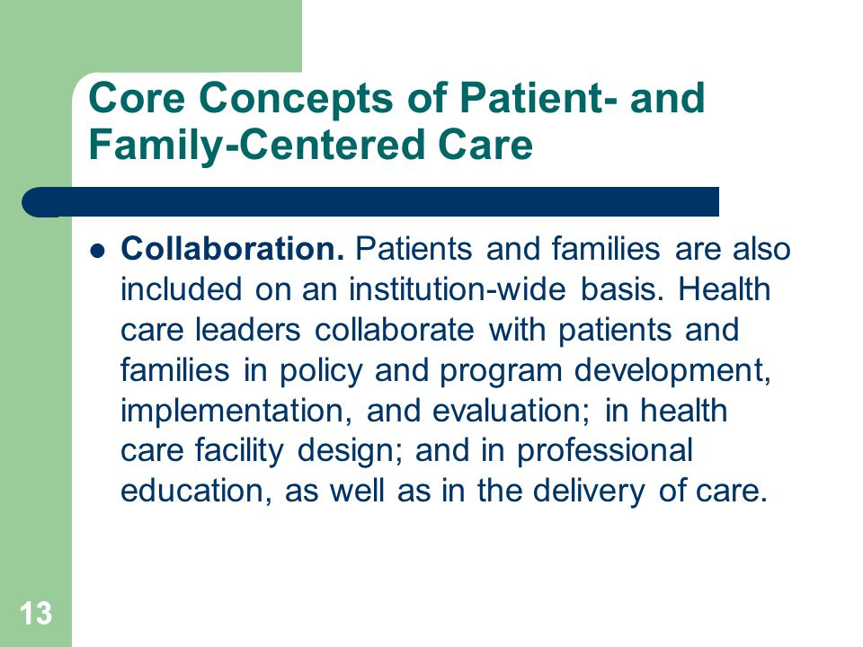 Core Concepts of Patient- and Family-Centered Care Collaboration.