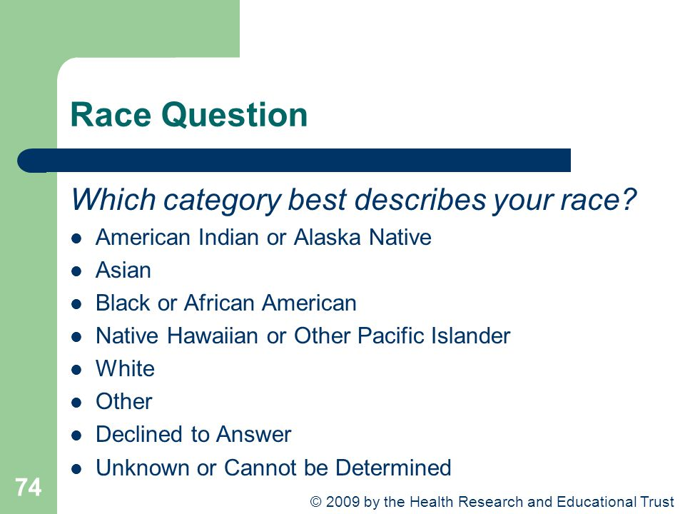 Race Question Which category best describes your race.