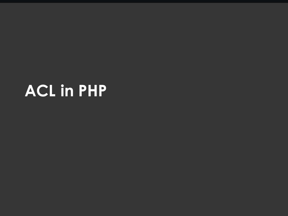 ACL in PHP