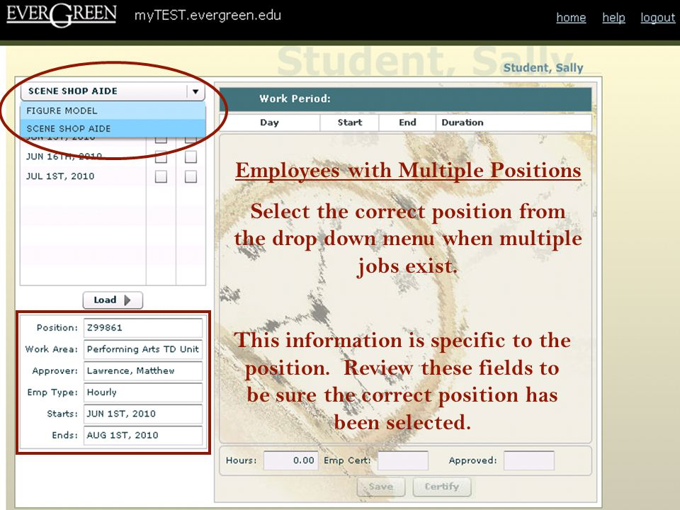 Note: If an employee has certified a pay period and a time approver deletes, modifies or adds time and certifies, a red check mark appears in the employee certification column.