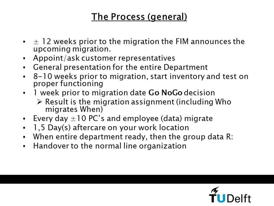 The Process (general) ± 12 weeks prior to the migration the FIM announces the upcoming migration.