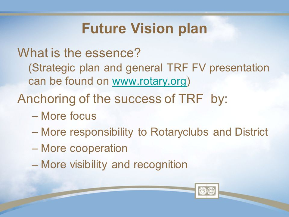 Future Vision plan What is the essence.