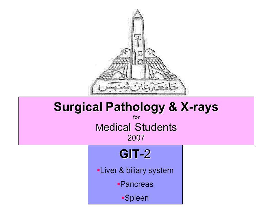 © GIT 2 82 Ascariasis worms causing obstructive jaundice INDEX