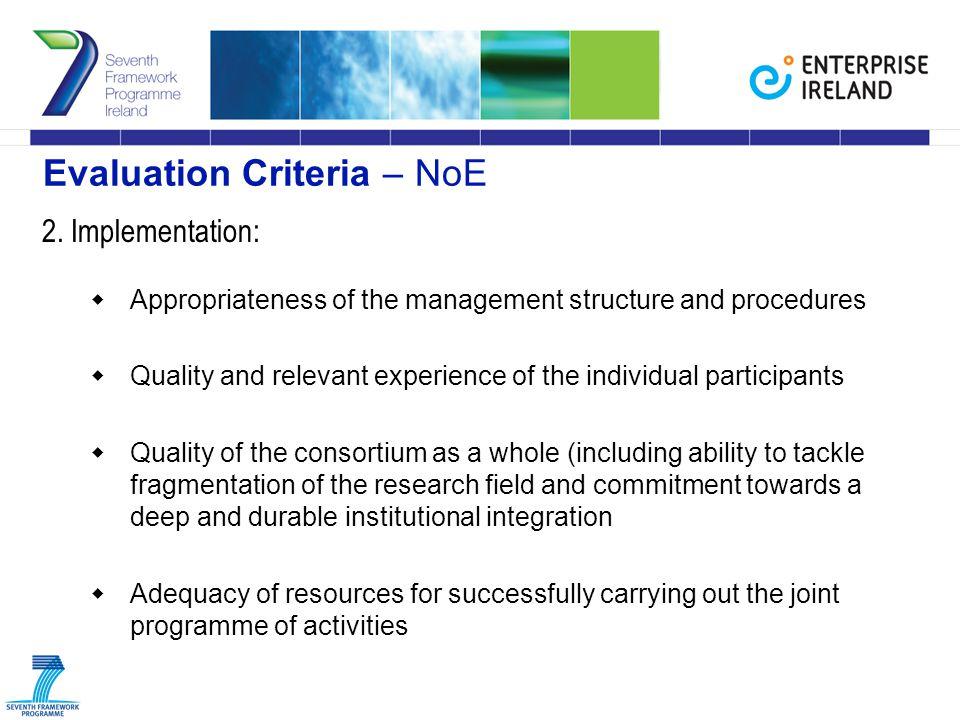 Evaluation Criteria – NoE 2.