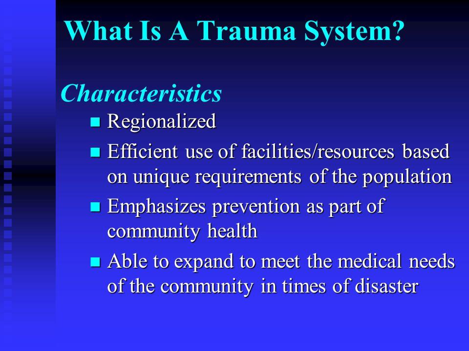 Regional Trauma Plans Develop plan to support the Kansas Trauma System Plan.