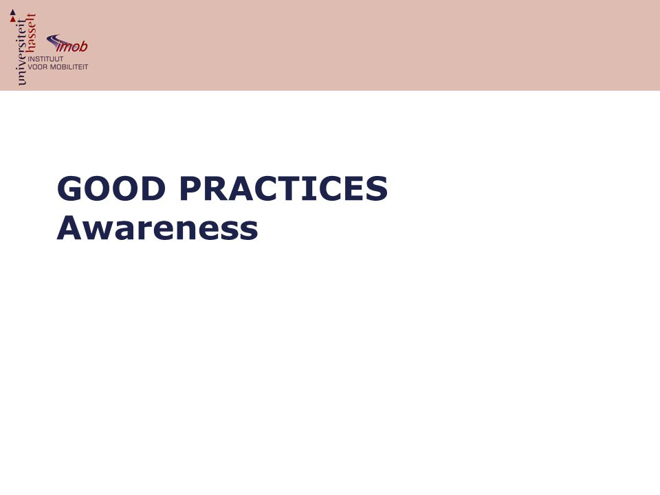 GOOD PRACTICES Awareness