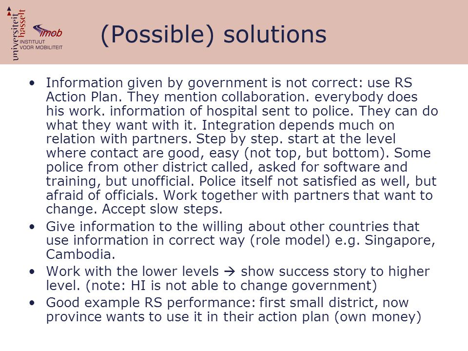 (Possible) solutions Information given by government is not correct: use RS Action Plan.