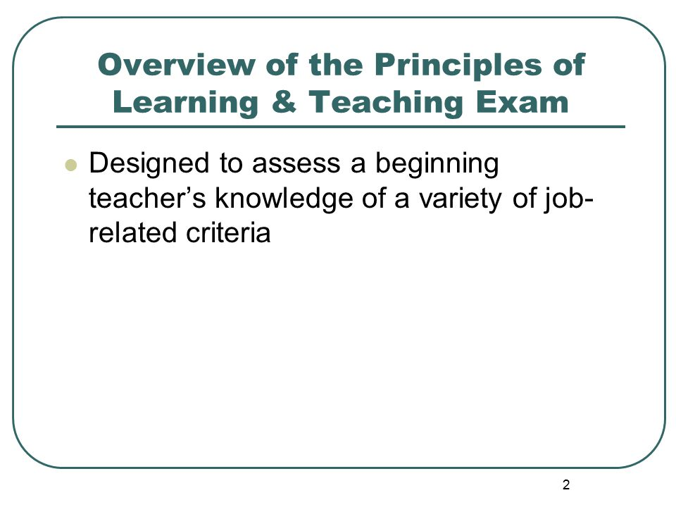 73 Instruction and Assessment Critical thinking – Evaluating the accuracy and worth of information of arguments.