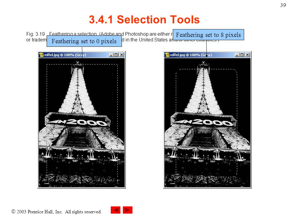  2003 Prentice Hall, Inc. All rights reserved. 39 3.4.1 Selection Tools Fig.