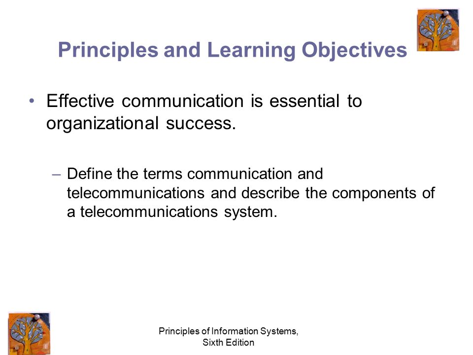 Principles of Information Systems, Sixth Edition Telecommunications and Networks Chapter 6