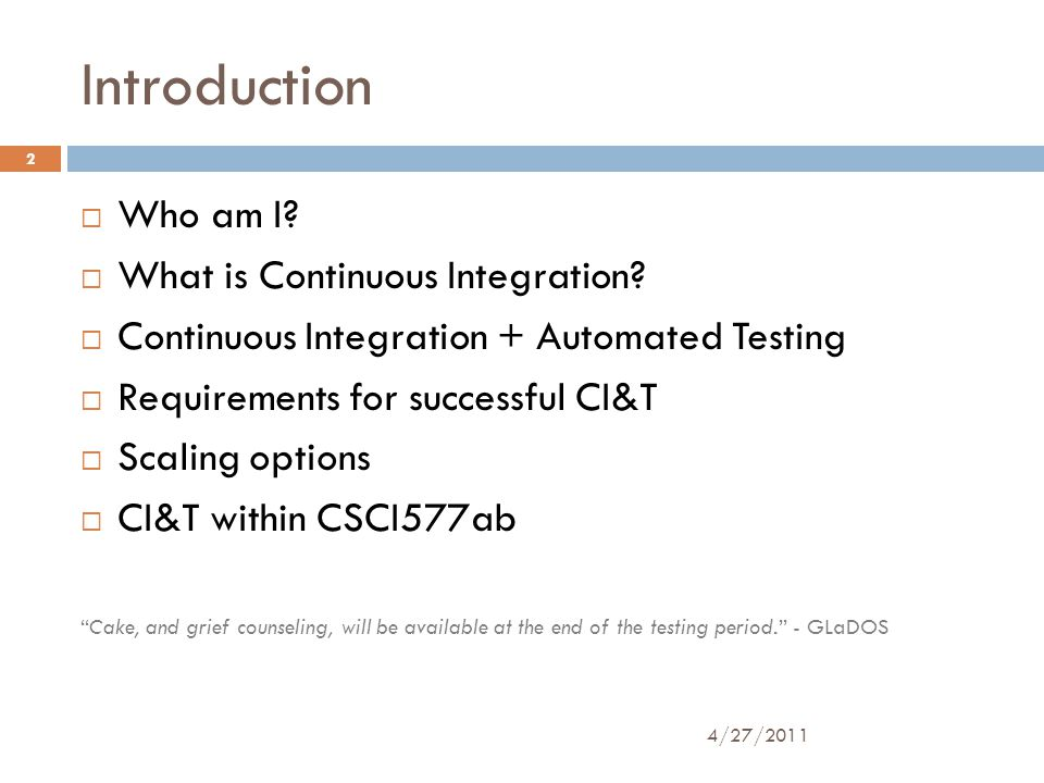 Introduction  Who am I.  What is Continuous Integration.