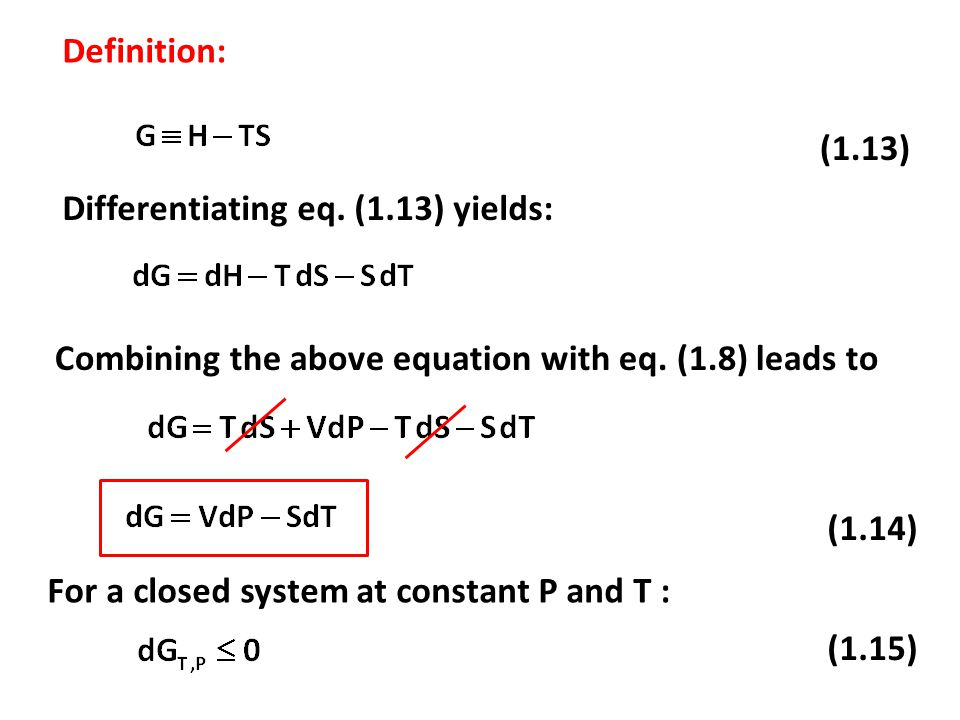 Definition: (1.13) Differentiating eq. (1.13) yields: Combining the above equation with eq.