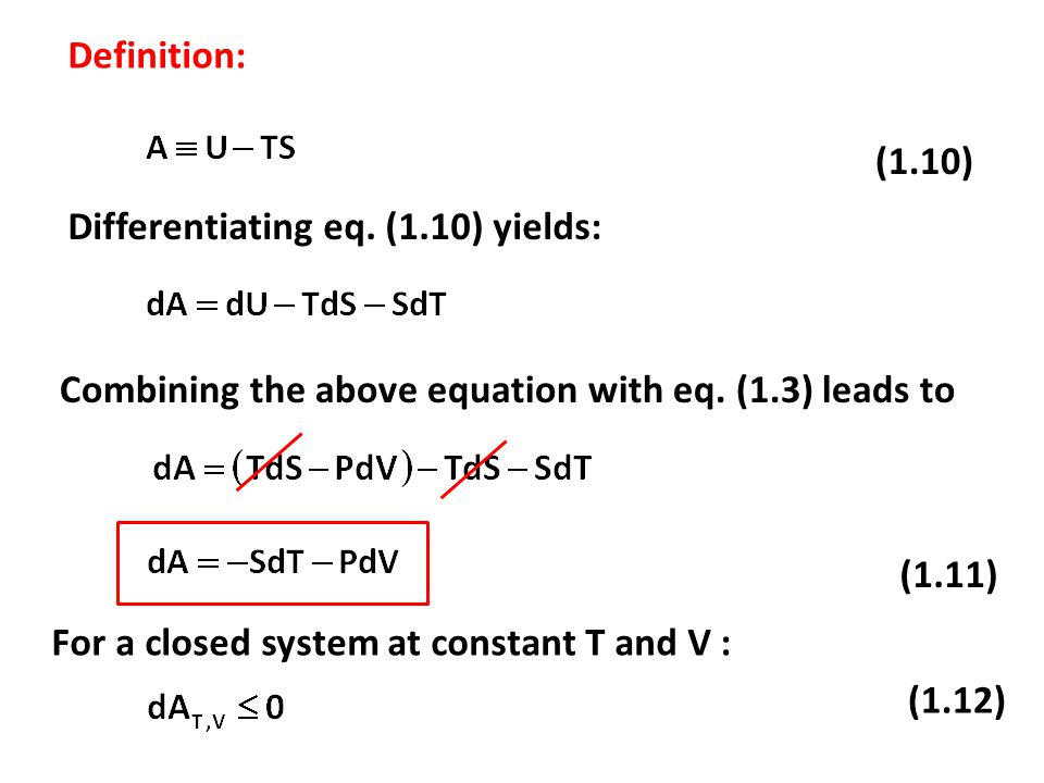 (1.29) (1.28) (  S/  T) P is derived from fundamental equation: (1.8) Differentiation with respect of T at constant P yields: Combining eq.