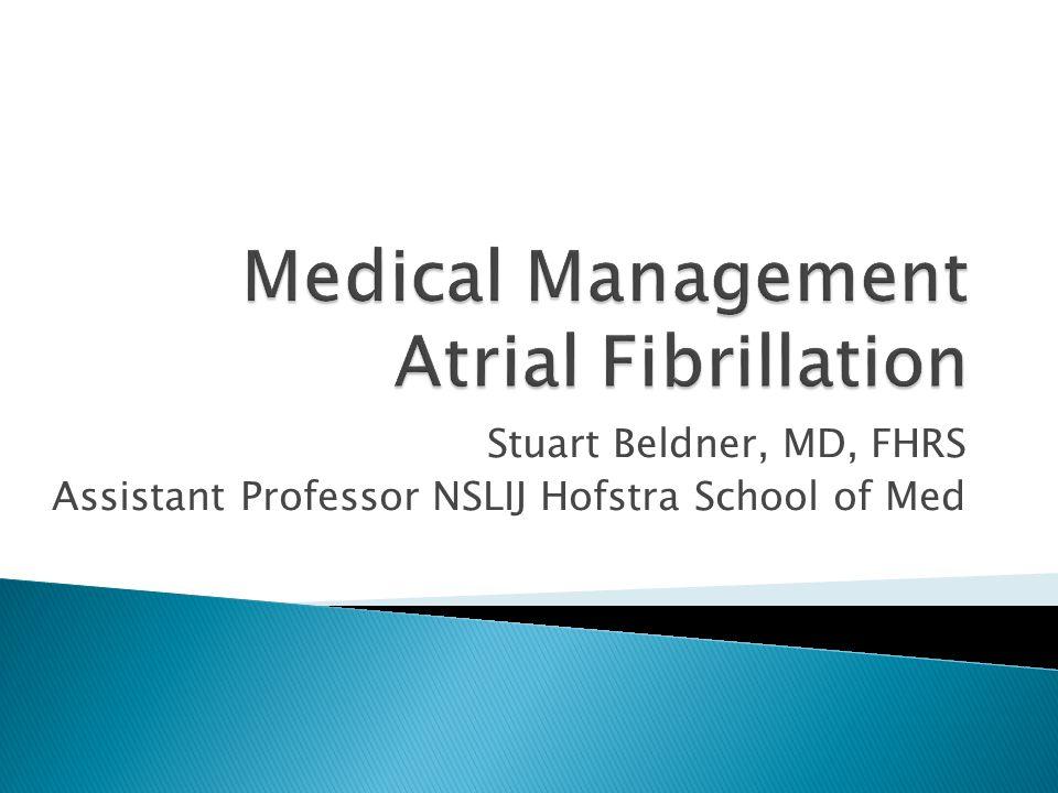 Stuart Beldner, MD, FHRS Assistant Professor NSLIJ Hofstra School of Med