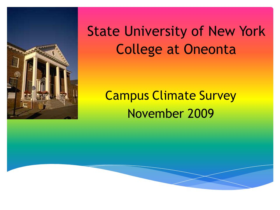 State University of New York College at Oneonta Campus Climate Survey November 2009