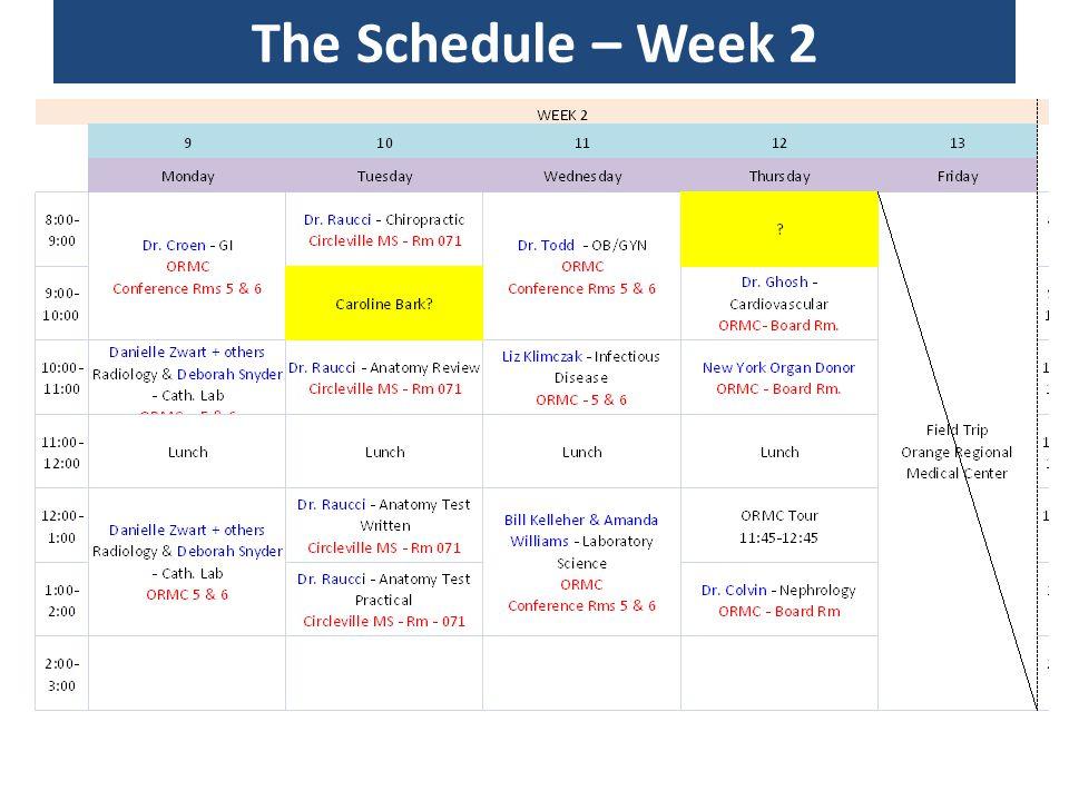 The Schedule – Week 2